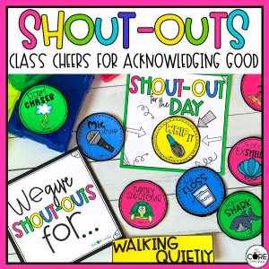 SHOUT-OUTS - Class Cheers For Acknowledging Good