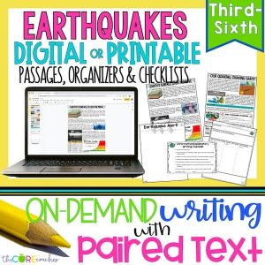 Earthquakes - Print Or Digital Paired Text Passages & Writing