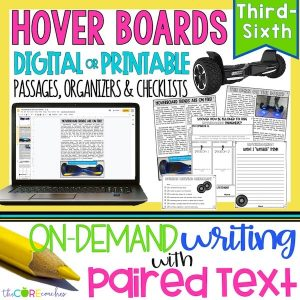 Hoverboard - Print Or Digital Paired Text Passages & Opinion Writing