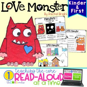 Love Monster: Interactive Read Aloud Lesson Plans And Activities